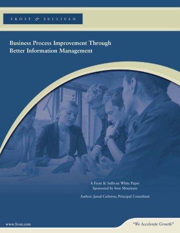 Business Process Improvement Through Better ... - Iron Mountain
