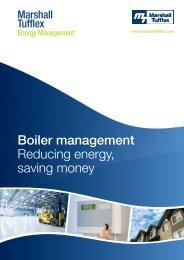 Boiler management Reducing energy, saving money - Marshall-Tufflex
