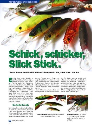 Schick, schicker, Slick Stick . - FOX Rage