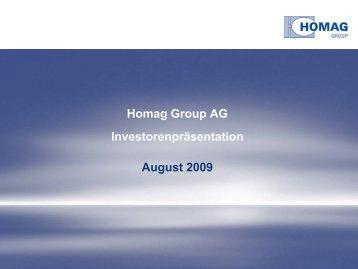 Interim Report Presentation Q2/2009 - HOMAG Group