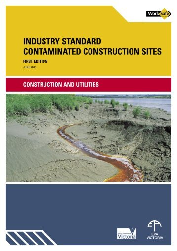 industry standard contaminated construction sites - WorkSafe Victoria