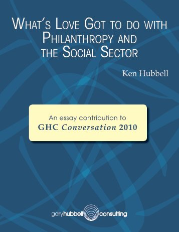 What's Love Got to do With Philanthropy and the Social Sector
