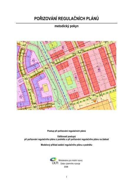 POŘIZOVÁNÍ REGULAČNÍCH PLÁNŮ - Ústav územního rozvoje