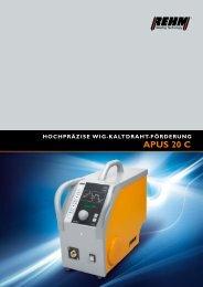 WiG-Kaltdraht-Förderung APUS 20 C - Rehm GmbH u. Co KG