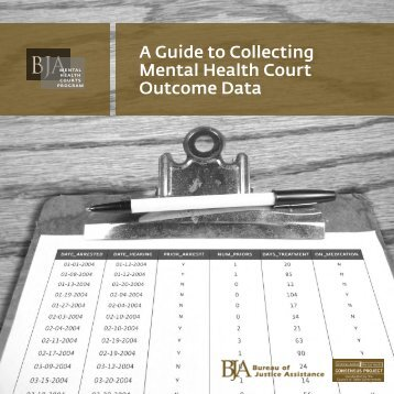 A Guide to Collecting Mental Health Court Outcome Data - Bureau of ...