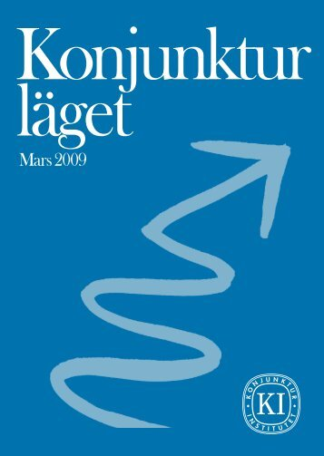 Hela rapporten - Konjunkturinstitutet