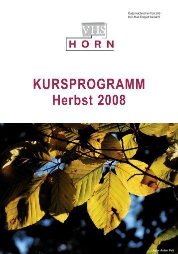 KURSPROGRAMM Herbst 2008 - VHS Horn