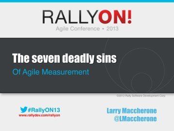 The seven deadly sins - Rally Software