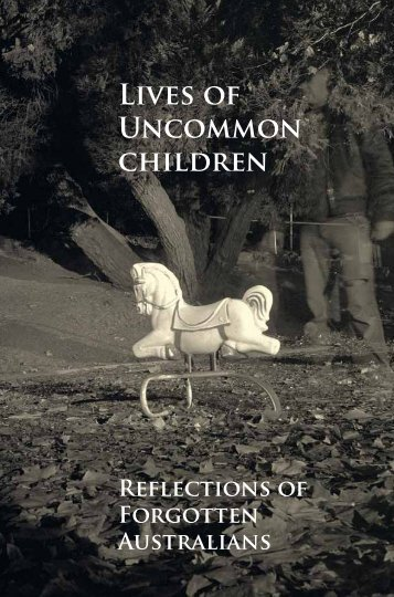 IR_84_Lives-of-Uncommon-Children-Reflections-of-Forgotten-Australians