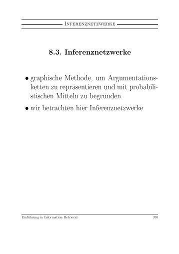 8.3. Inferenznetzwerke • graphische Methode, um Argumentations ...