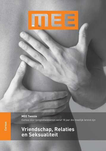 Vriendschap, Relaties en Seksualiteit - MEE Twente