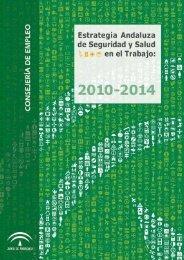 Estrategia Andaluza de Seguridad y Salud en el Trabajo: 2010-2014