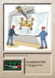 115. Hent Glarmestre i byggeriet - BAR Bygge & Anlæg