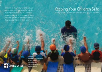 Child Wise - Keeping your children safe information booklet - VicSport
