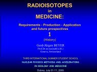 Isotopes in Medicine - Requirements, Production, Application and ...