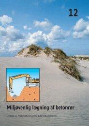 Miljøvenlig lægning af betonrør - Dansk Beton