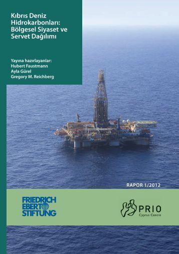 Kıbrıs Deniz Hidrokarbonları: Bölgesel Siyaset ve Servet ... - PRIO