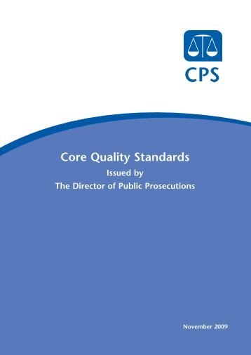 Core Quality Standards - Crown Prosecution Service