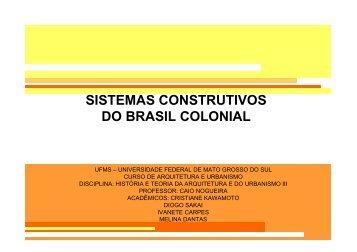 Sistemas Construtivos do Brasil Colonial - Histeo.dec.ufms.br