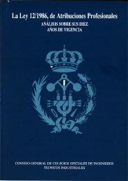 ' La Ley 12/1986, de Atribuciones Profesionales