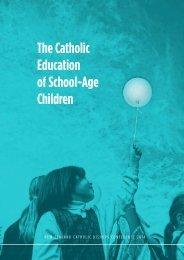 Catholic education of school-age children - electronic version ISBN 978-0-473-27170-1