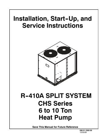 CHS072-121 ASHRAE 90.1 R-410A 3 Phase Installation Instructions