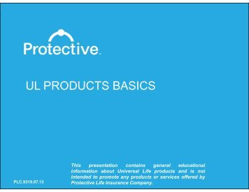 UL PRODUCTS BASICS - Protective Life