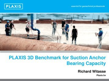 PLAXIS 3D Benchmark for Suction Anchor Bearing Capacity