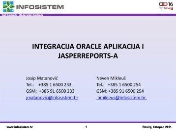 INTEGRACIJA ORACLE APLIKACIJA I JASPERREPORTS-A - HrOUG