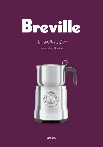 the Milk Café™ - Breville