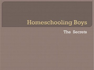 Homeschooling Boys