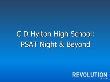 PSAT Night Presentation - CD Hylton High School