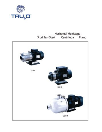 Horizontal Multistage S tainless Steel Centrifugal Pump - Tru20