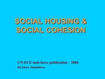 SOCIAL HOUSING & SOCIAL COHESION