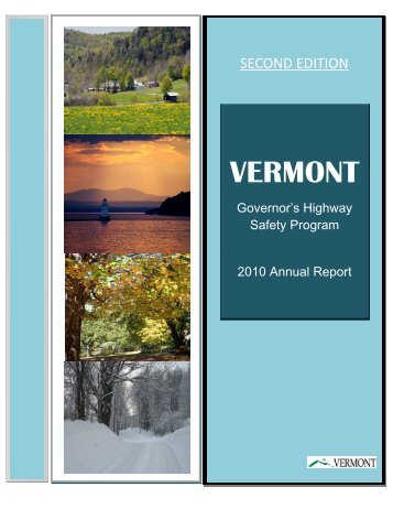 2010 Annual Report - Vermont Governor's Highway Safety Program ...