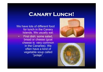 Canary Lunch!