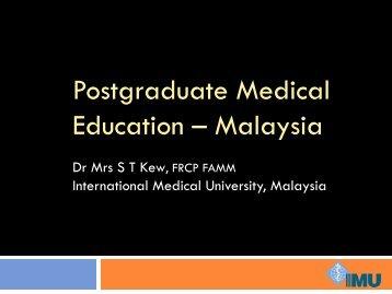 Postgraduate Medical Education - Malaysia
