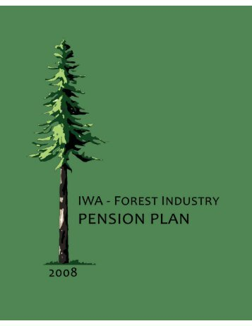 View booklet - IWA Forest Industry Pension Plan