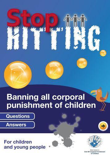 ending corporal punishment in children Ending corporal punishment in all settings 627 likes welcome to our campaign to ending corporal punishment in all settings.