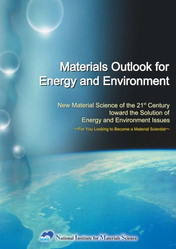 Materials Outlook for Energy and Environment (PDF: 7.51MB)
