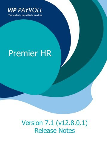 Premier HR - Version 7 Release Notes - Sage VIP Payroll