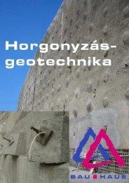 Geotechnika (pdf - 2,1 MB) - Bau-Haus Kft.