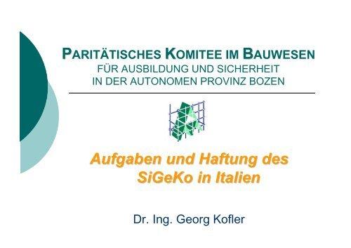Aufgaben und Haftung eines SiGe-Koordinators in Italien - Sidi Blume
