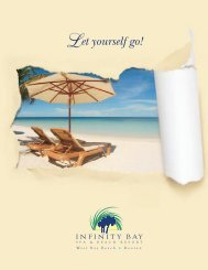 et yourself go! - Infinity Bay Spa and Beach Resort