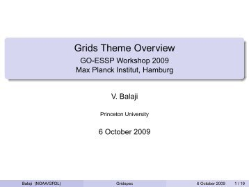Grids Theme Overview - GO-ESSP Workshop 2009 Max ... - NOAA