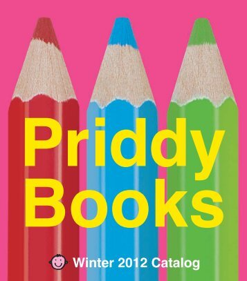 Priddy Books, Winter Catalog 2012