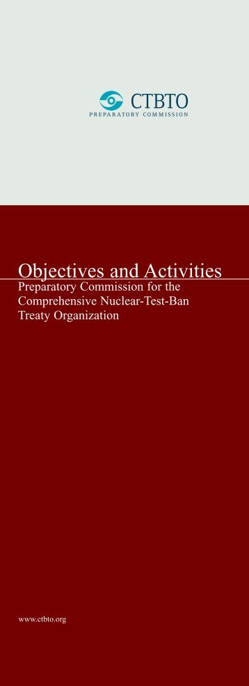Objectives and Activities - Comprehensive Nuclear-Test-Ban Treaty ...