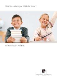 Die Vorarlberger Mittelschule. - Schule Unterfeld