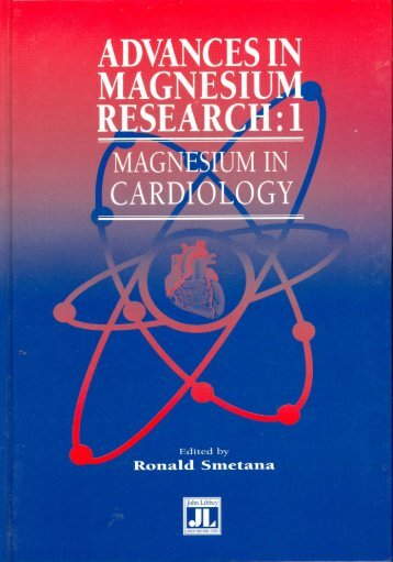 Advances in Magnesium Research - Magnesium Gesellschaft