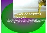 ETANOL DE SEGUNDA GERAÇÃO - Sistemas - USP